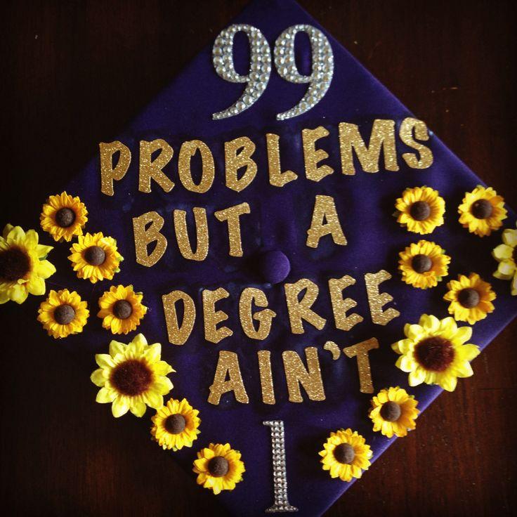 99 problems graduation cap ... & 13 Graduation Cap Decorating Ideas | No Sleep Till Brooklynn